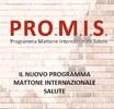 PRO.M.I.S. - Il nuovo Programma Mattone Internazionale Salute