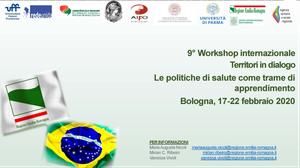 9° Workshop internazionale del Laboratorio italo-brasiliano: Territori in dialogo - Le politiche di salute come trame di apprendimento