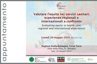 Valutare l'equità nei servizi sanitari: esperienze regionali e internazionali a confronto