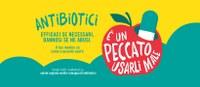 Antibiotici. È un peccato usarli male - Campagna 2019-2020