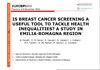 Is breast cancer screening a useful tool to tackle health inequalities? A study in Emilia-Romagna Region [diapositive]