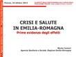 Crisi e salute in Emilia-Romagna. Prime evidenze degli effetti