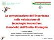 La comunicazione dell'incertezza nella valutazione di tecnologie innovative: il modello dell'Emilia-Romagna