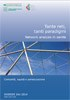 Dossier n. 241/2014 - Tante reti, tanti paradigmi. Network analysis in sanità