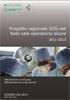 Dossier n. 242/2014 - Progetto regionale SOS.net. Rete sale operatorie sicure. 2011-2013