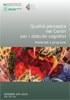 Dossier n. 244/2014 - Qualità percepita nei Centri per i disturbi cognitivi. Materiali e proposte