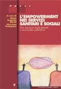 L'empowerment nei servizi sociali e sanitari. Tra istanze individuali e necessità collettive