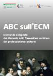 ABC sull'ECM. Domande e risposte dal Manuale sulla formazione continua del professionista sanitario