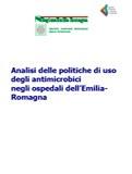 Analisi delle politiche di uso degli antimicrobici negli ospedali dell'Emilia-Romagna