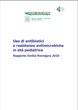 Uso di antibiotici e resistenze antimicrobiche in età pediatrica. Rapporto Emilia-Romagna 2010