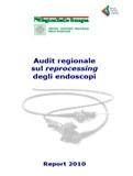 Audit regionale sul reprocessing degli endoscopi. Report 2010