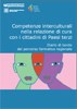 Competenze interculturali nella relazione di cura con i cittadini di Paesi terzi. Diario di bordo del percorso formativo regionale