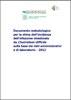 Documento metodologico per la stima dell'incidenza dell'infezione intestinale da Clostridium difficile sulla base dei dati amministrativi e di laboratorio - 2012