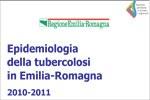 Epidemiologia della tubercolosi in Emilia-Romagna. 2010-2011