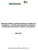 Indicazioni pratiche e protocolli operativi per la diagnosi, la sorveglianza e il controllo degli enterobatteri produttori di carbapenemasi nelle strutture sanitarie e socio-sanitarie