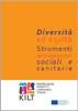 Diversità ed equità. Strumenti per le organizzazioni sociali e sanitarie