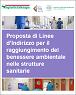 Proposta di linee d'indirizzo per il raggiungimento del benessere ambientale nelle strutture sanitarie