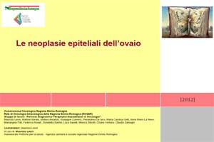 Le neoplasie epiteliali dell'ovaio