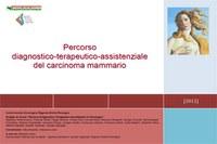 Percorso diagnostico terapeutico-assistenziale del carcinoma mammario