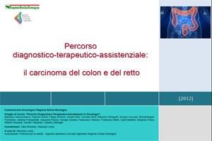 Percorso diagnostico terapeutico-assistenziale il carcinoma del colon-retto