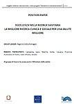 Position Paper Tavolo 4 - Eccellenza nella ricerca sanitaria: la migliore ricerca clinica e sociale per una salute migliore