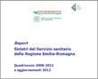 Report Sinistri del Servizio sanitario della Regione Emilia-Romagna. Quadriennio 2008-2011 e aggiornamenti 2012