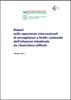 Report sulle esperienze internazionali di sorveglianza a livello nazionale dell'infezione intestinale da Clostridium difficile
