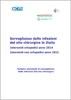 Sorveglianza delle infezioni del sito chirurgico in Italia. Interventi ortopedici anno 2014 - Interventi non ortopedici anno 2015