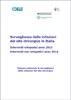 Sorveglianza delle infezioni del sito chirurgico in Italia. Interventi ortopedici anno 2013 - Interventi non ortopedici anno 2014