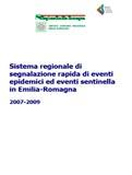 Sistema regionale di segnalazione rapida di eventi epidemici ed eventi sentinella in Emilia-Romagna. 2007-2009