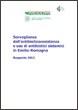 Sorveglianza dell'antibioticoresistenza e uso di antibiotici sistemici in Emilia-Romagna. Rapporto 2012