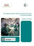 Sorveglianza delle infezioni del sito chirurgico in Emilia-Romagna. Interventi non ortopedici dal 1/1/2007 al 31/12/2010