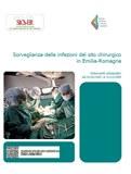 Sorveglianza delle infezioni del sito chirurgico in Emilia-Romagna. Interventi ortopedici dal 1/1/2007 al 31/12/2009