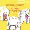 Strategie e strumenti per la gestione del colloquio motivazionale breve. Toolkit