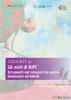 Toolkit 6. Gli esiti di KiPI. Strumenti per crescere in salute, benessere ed equita'