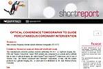 Short report n. 9 - Tomografia a coerenza ottica per guidare gli interventi di angioplastica coronarica percutanea